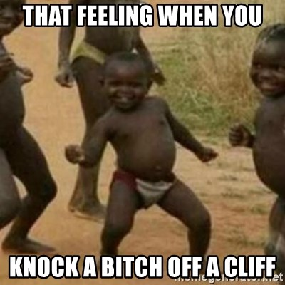 Black Kid - that feeling when you KNOCK A BITCH OFF A CLIFF