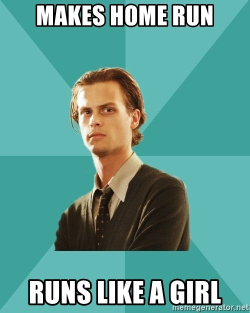 spencer reid - Makes home run Runs Like a girl