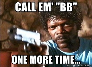 """Pulp Fiction - Call em' """"bb"""" ONE MORE TIME..."""