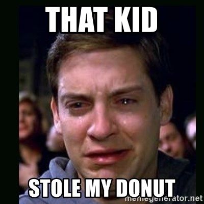 crying peter parker - THAT KID STOLE MY DONUT