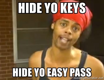 Hide Yo Kids - hide yo keys hide yo easy pass