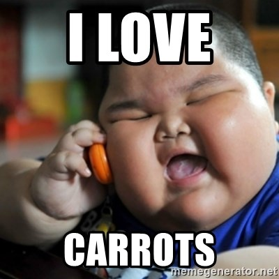 fat chinese kid - I LOVE  CARROTS