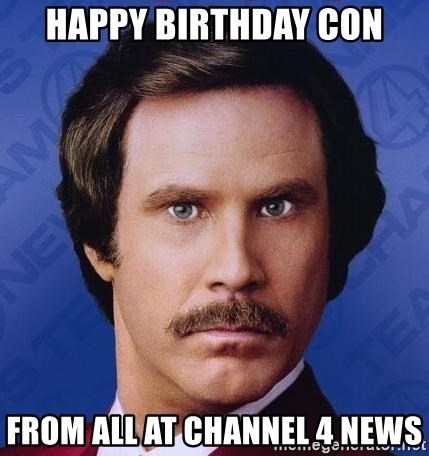 Ron Burgundy - Happy Birthday COn from all at channel 4 news