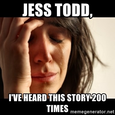 crying girl sad - JESS TODD, I'VE HEARD THIS STORY 200 TIMES