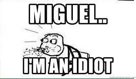 Cereal Guy Spit - miguel.. I'm an idiot