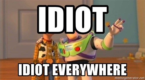Consequences Toy Story - idiot idiot everywhere
