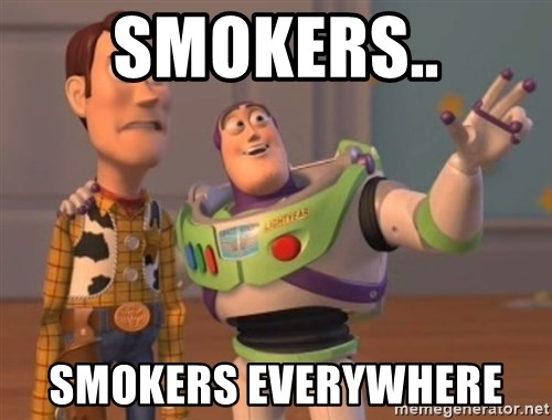 Tseverywhere - SMOKERS.. SMOKERS EVERYWHERE