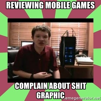 Gligar13vids - reviewing mobile games complain about shit graphic