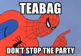 Spiderman - TeaBag Don't stop the party