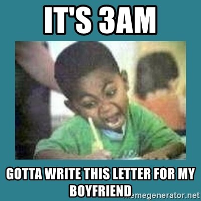 I love coloring kid - iT's 3am gotta write this letter for my boyfriend