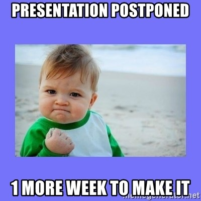 Baby fist - PreSentation postponed 1 more week to make it