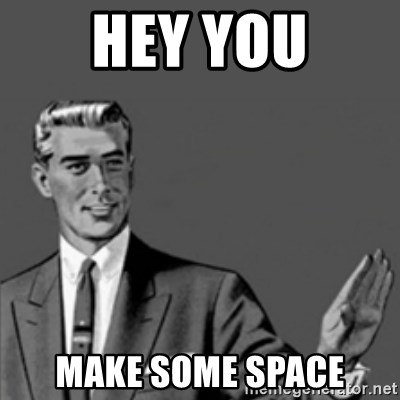 Correction Guy - Hey you make some space