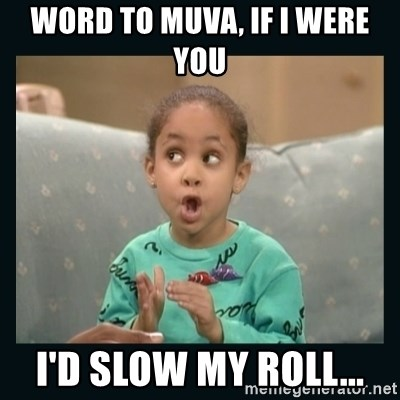 Raven Symone - Word to muva, if i were you I'd slow my roll...