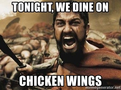300 - TONIGHT, WE DINE ON CHICKEN WINGS