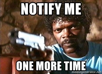 Pulp Fiction - Notify me one more time