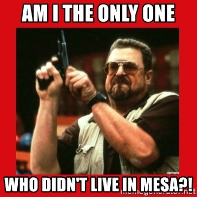 Angry Walter With Gun - am i the only one  who didn't live in mesa?!