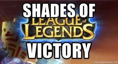 League of legends - shades of  victory