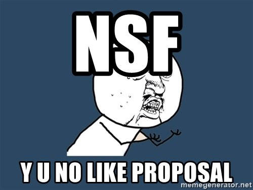 Y U No - NSF Y U NO LIKE PROPOSAL