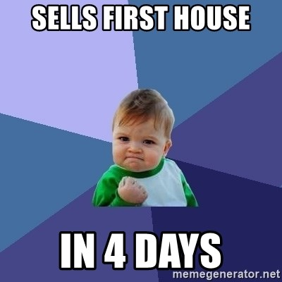 Success Kid - sells first house in 4 days