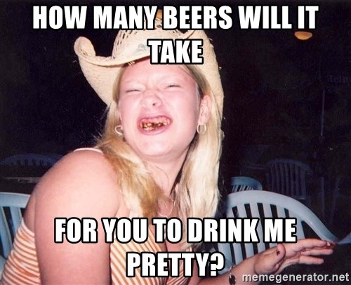 Reagan Fangirl - how many beers will it take for you to drink me pretty?
