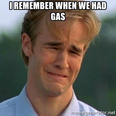 90s Problems - I REMEMBER WHEN WE HAD GAS