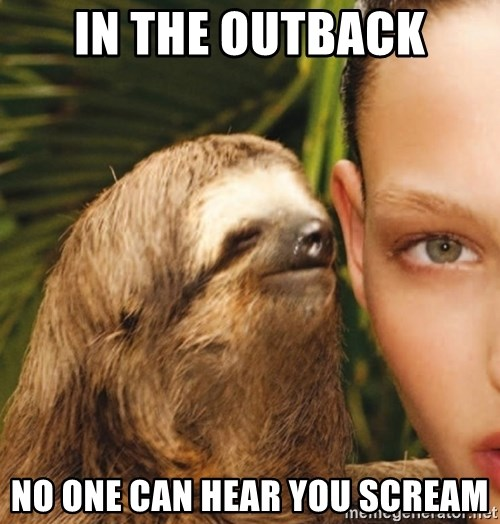 The Rape Sloth - in the outback no one can hear you scream