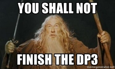Gandalf - you shall not finish the dp3