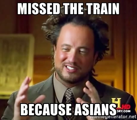 Ancient Aliens - MISSED THE TRAIN BECAUSE ASIANS