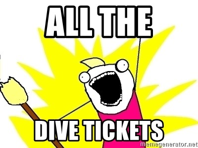 X ALL THE THINGS - all the dive tickets