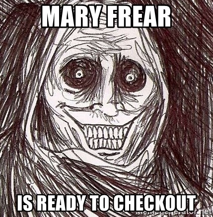Never alone ghost - Mary frear is ready to checkout