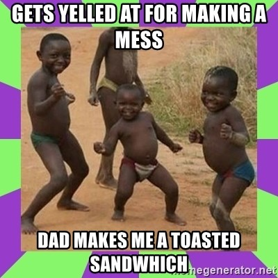 african kids dancing - GETS YELLED AT FOR MAKING A MESS DAD MAKES ME A TOASTED SANDWHICH
