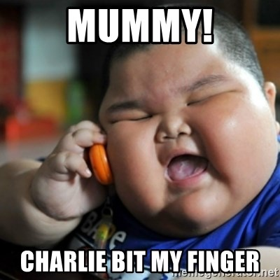 fat chinese kid - MUMMY! CHARLIE BIT MY FINGER