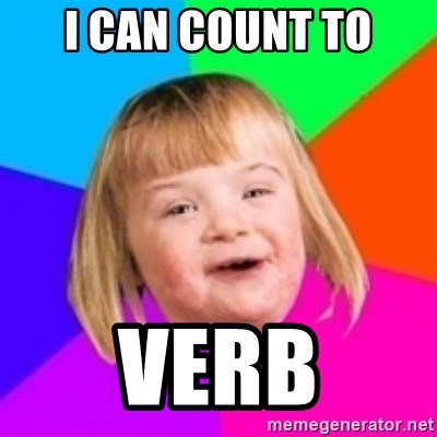 I can count to potato - I can count to Verb