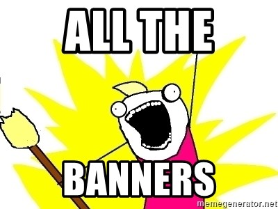 X ALL THE THINGS - All the BannerS
