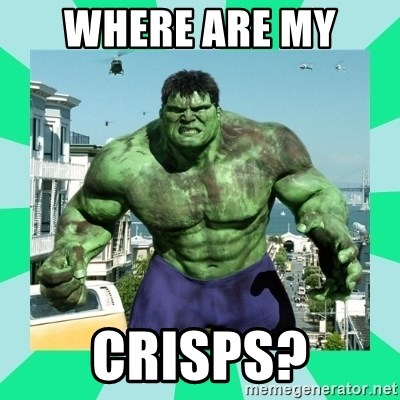 THe Incredible hulk - Where are my  crisps?