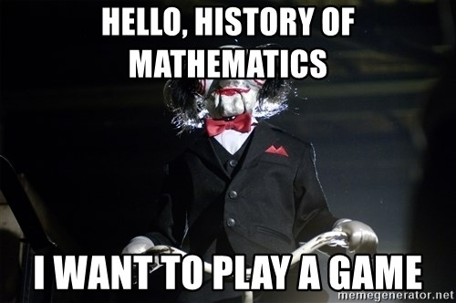 Jigsaw - HELLO, hISTORY OF MATHEMATICS i want to play a game