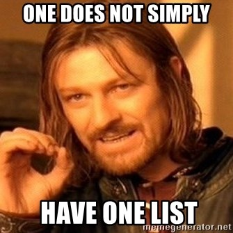 One Does Not Simply - ONE does not simply  have one list