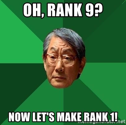 High Expectations Asian Father - Oh, rank 9? now let's make rank 1!
