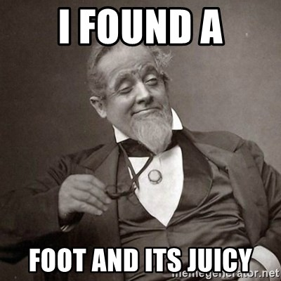 1889 [10] guy - I found a foot and its juicy