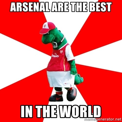 Arsenal Dinosaur - ARSENAL ARE THE BEST IN THE WORLD