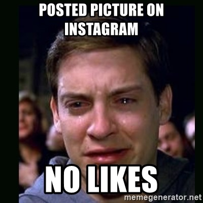 crying peter parker - POSTED PICTURE ON INSTAGRAM NO LIKES