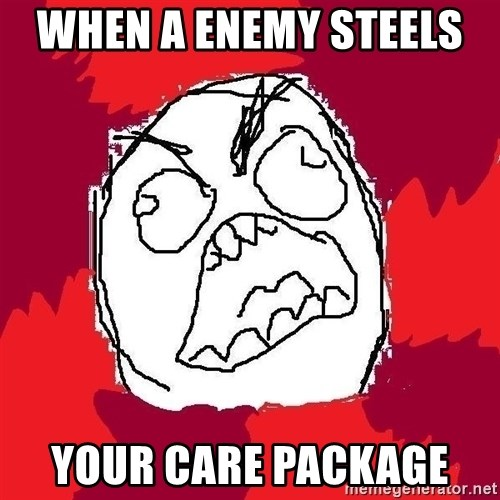 Rage FU - WHEN A ENEMY STEELS   YOUR CARE PACKAGE
