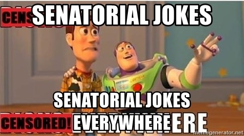Toy Story Everywhere - SENATORIAL JOKES SENATORIAL JOKES EVERYWHERE
