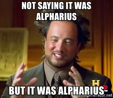 Ancient Aliens - Not saying it was Alpharius But it was alpharius