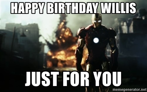 iron man explosion - Happy Birthday Willis Just FOr you