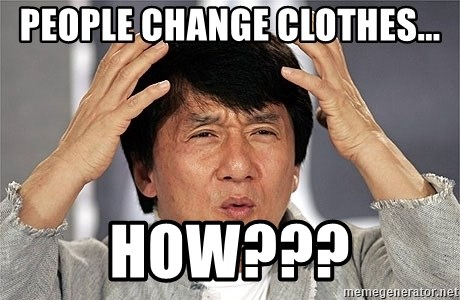 Jackie Chan - People change clothes... HOW???