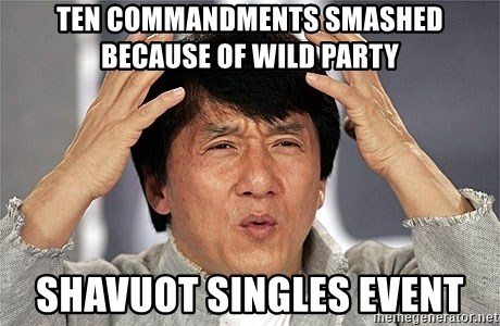 Jackie Chan - ten commandments smashed because of wild party shavuot singles event