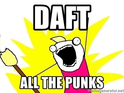 X ALL THE THINGS - daft all the punks