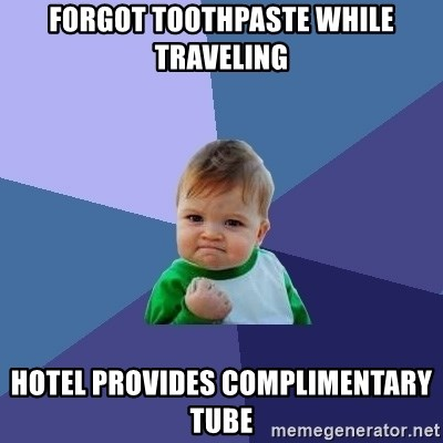 Success Kid - forgot toothpaste while traveling hotel provides complimentary tube