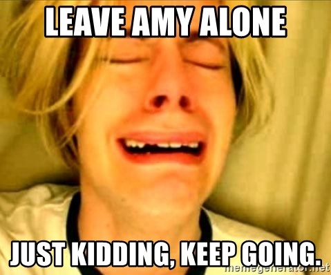 Leave Brittney Alone - Leave Amy alone Just kidding, Keep going.